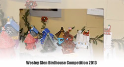Wesley Glen Birdhouse Competition 2013